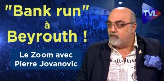 "Zoom - Pierre Jovanovic : ""Bank run"" à Beyrouth !"