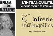 Perles de Culture n°274 : L'intranquilité, la condition des écrivains