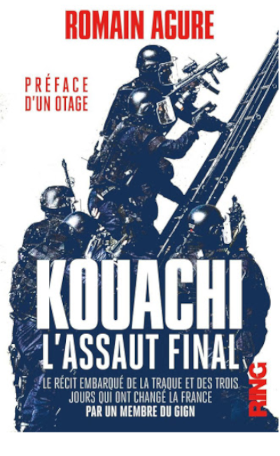 Romain Agure : Kouachi, l'assaut final