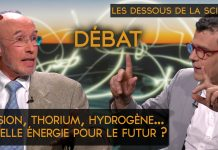 Les Dessous de la Science n°3 – Fusion, thorium, hydrogène… Quelle énergie pour le futur ?