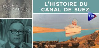 Passé-Présent n°301 : L'histoire du canal de Suez