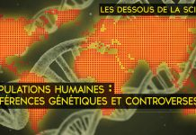 Les Dessous de la Science - Populations humaines : différences génétiques et controverses