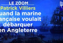 Zoom - Patrick Villiers : Quand la marine française voulait débarquer en Angleterre