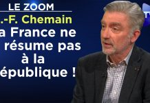 Zoom - Jean-François Chemain : La France ne se résume pas à la République !